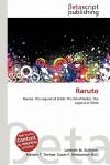 Raruto - Lambert M. Surhone, Mariam T. Tennoe, Susan F. Henssonow