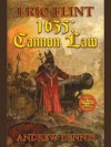 1635: The Cannon Law (Ring of Fire) - Andrew Dennis, Eric Flint