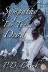 Sympathy for the Dead - P. D. Cacek, Matt Bechtel