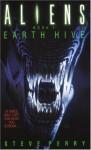 Aliens: Earth Hive - Steve Perry, Mark Verheiden, Mark A. Nelson