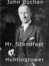Mr. Standfast and Huntingtower (A Collection of John Buchan's Novels) - John Buchan, Shaynes, National Archives of Canada
