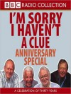 I'm Sorry I Haven't a Clue Anniversary Special - Tim Brooke-Taylor, Graeme Garden, Humphrey Lyttelton, Barry Cryer