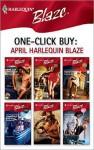 One-Click Buy: April 2008 Harlequin Blaze - Crystal Green, Kathleen O'Reilly, Kimberly Raye, Dawn Atkins