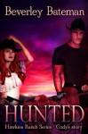 Hunted: Hawkins Ranch Series - Cody's Story - Beverley Bateman