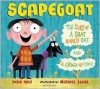 Scapegoat: The Story of a Goat Named Oat and a Chewed-Up Coat - Dean Hale, Michael Slack
