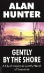 Gently by the Shore - Alan Hunter