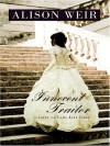 Innocent Traitor: A Novel of Lady Jane Grey - Alison Weir