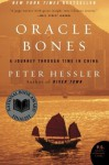 Oracle Bones: A Journey Through Time in China - Peter Hessler