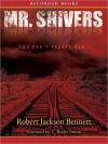 Mr. Shivers (MP3 Book) - Robert Jackson Bennett, T. Ryder Smith