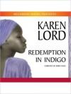Redemption In Indigo (MP3 Book) - Karen Lord, Robin Miles