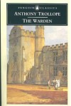 The Warden (The Barsetshire Chronicles, #1) - Anthony Trollope