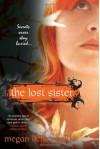 The Lost Sister - Megan Kelley Hall