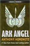 Ark Angel (Alex Rider Series #6) - Anthony Horowitz
