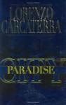 Paradise City: A Novel - Lorenzo Carcaterra
