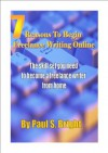 7 Reasons To Begin Freelance Writing Online - Paul Bright