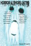 Horror Authors United Issues 1 And 2: The Recap - Matthew Leverton, Saranna DeWylde, Brian Fatah Steele, Jeremiah Coe, Sarah Kelderman