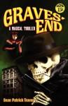 Graves' End: A Magical Thriller - Sean Patrick Traver