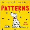 Go Wild With...Patterns - Neal Layton