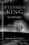 Schwarz (Der Dunkle Turm, #1) - Stephen King, Joachim Körber