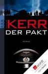 Der Pakt (German Edition) - Philip Kerr, Cornelia Holfelder-von der Tann