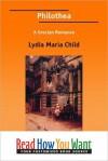 Philothea (Large Print) - Lydia Maria Francis Child