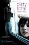 Dirty Little Secrets - C.J. Omololu