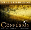 The Confusion (The Baroque Cycle, Vol. 2, Books 4 & 5) - Neal Stephenson