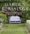 Garden Blessings: Prose, Poems and Prayers Celebrating the Love of Gardening - June Cotner, Carol L. Mackay