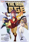 Iron Age - Rob Williams, Jen Van Meter, Louise Simonson, Lee Weeks, Ben Oliver, Nick Dragotta, Rebekah Isaacs
