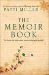 The Memoir Book - Patti Miller