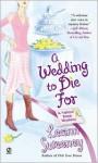 A Wedding to Die For - Leann Sweeney