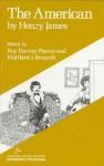 The American - Henry James, Matthew J. Bruccoli