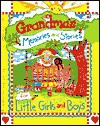 Grandma's Memories and Stories for Little Girls and Boys - Carolyn Larsen, Caron Turk