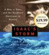 Isaac's Storm: A Man, a Time, and the Deadliest Hurricane in History - Erik Larson, Edward Herrmann