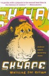 Sky Ape: Waiting for Crime - Phil Amara, Tim McCarney, Mike Russo