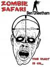 Zombie Safari - Ben Cheetham