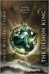 The Demon King (Seven Realms Series #1) - Cinda Williams Chima