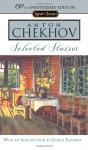 Selected Stories - Anton Chekhov, Ann Dunnigan, George Pahomov