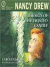 The Sign of the Twisted Candles - Carolyn Keene, Danica Reese