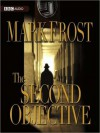 The Second Objective (MP3 Book) - Mark Frost, Erik Steele