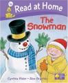 The Snowman (Read At Home Level 1a) - Cynthia Rider, Alex Brychta