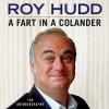 A Fart In A Colander - Roy Hudd