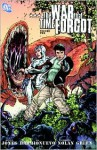 The War That Time Forgot, Vol. 2 - Bruce Jones, Al Barrionuevo, Graham Nolan, Dan Green, Jimmy Palmiotti, Scott Kolins