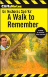 CliffsNotes on Nicholas Sparks' a Walk to Remember - CliffsNotes, Nicholas Sparks