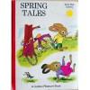 Spring Tales - Kathryn Jackson, Richard Scarry