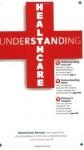 Understanding Healthcare - Richard Saul Wurman