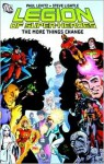Legion of Super-Heroes, Vol. 2: The More Things Change - Paul Levitz, Steve Lightle, Ernie Colón, Keith Giffen, Larry Mahlstedt