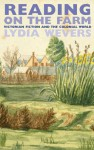Reading on the Farm: Victorian Fiction and the Colonial World - Lydia Wevers