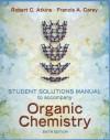 Solutions Manual to accompany Organic Chemistry - Robert C. Atkins, Francis A. Carey