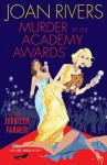 Murder at the Academy Awards: A Red Carpet Murder Mystery - Joan Rivers, Jerrilyn Farmer